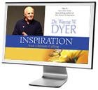 Inspiration: Your Ultimate Calling - Online Streaming Video by Dr. Wayne Dyer