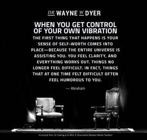 when you get control of your own vibration the first thing that happens is your sense of self-worth comes into place—because the entire Universe is assisting you. You feel clarity, and everything works out. Things no longer feel difficult. In fact, things that at one time felt difficult often feel humorous to you. — Abraham #inspiration #trust #spiritual #quotes