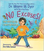 No Excuses! by Dr. Wayne Dyer | Children's Book