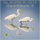 Dr. Wayne Dyer 2016 Wall Calendar