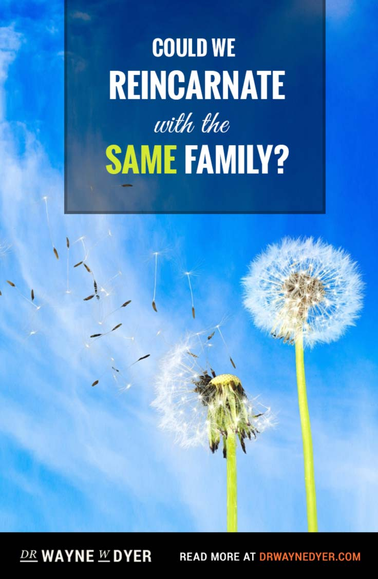 Could We Reincarnate with the Same Family?