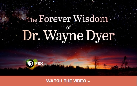 Watch The Forever Wisdom of Wayne Dyer on PBS, air dates begin March 5